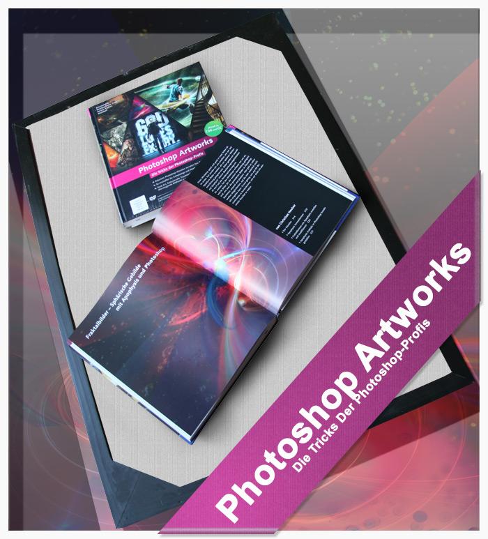 Photoshop Artworks - Die Tricks Der Photoshop-Profis